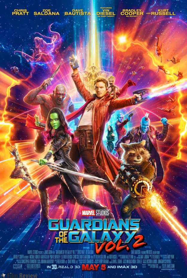 Guardians of the Galaxy Vol 2 - Main Poster; Zoe Saldana, Chris Pratt, Vin Diesel, Dave Bautista and Bradley Cooper