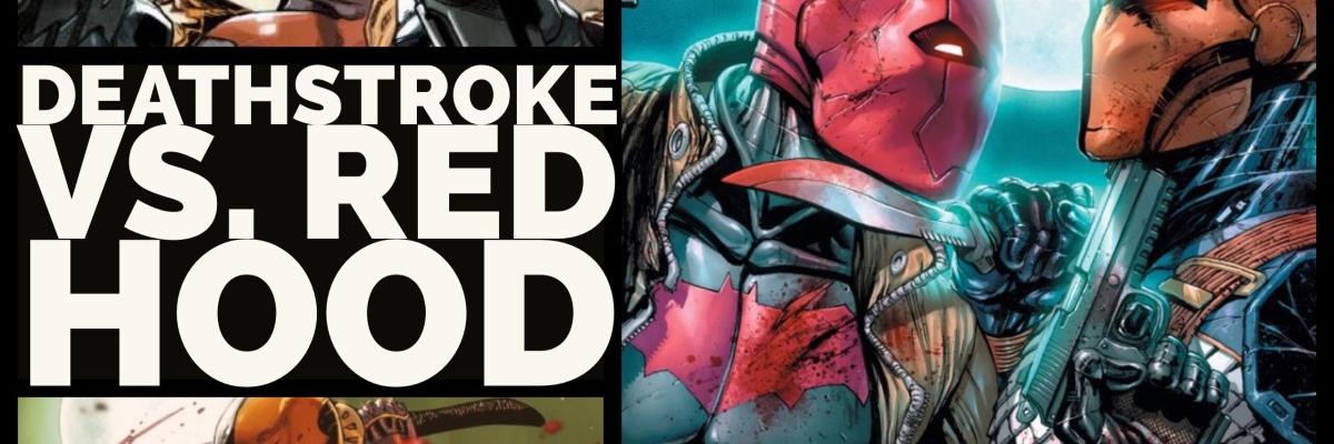 deathstroke vs. red hood